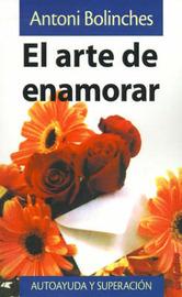El Arte De Enamorar by Antoni Bolinches image