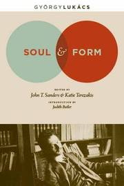 Soul and Form by Georg Lukacs
