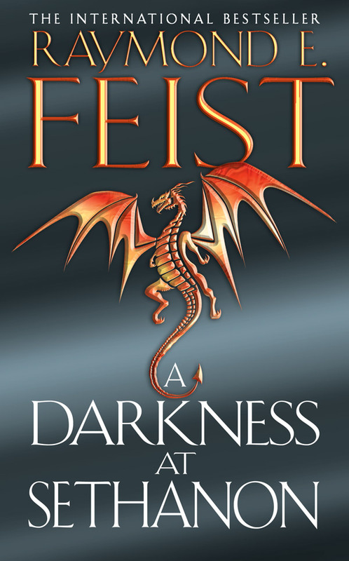 A Darkness at Sethanon (Riftwar Saga #3) by Raymond E Feist