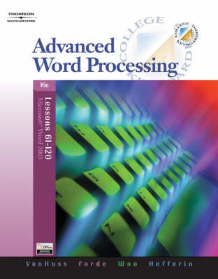 Advanced Word Processing by Connie M Forde