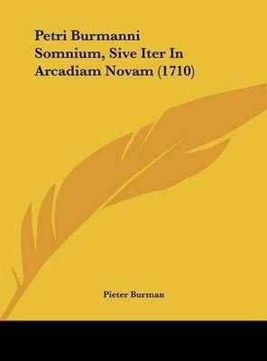Petri Burmanni Somnium, Sive Iter in Arcadiam Novam (1710) by Pieter Burman