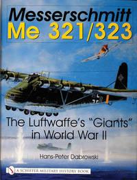 Messerschmitt Me 321/323 by Hans Peter Dabrowski