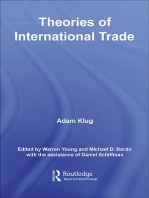 Theories of International Trade by Adam Klug image