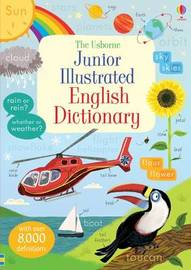Junior Illustrated English Dictionary by Hannah Wood