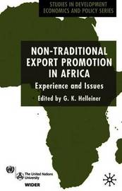 Non-Traditional Export Promotion in Africa by G.K. Helleiner