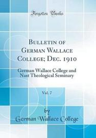 Bulletin of German Wallace College; Dec. 1910, Vol. 7 by German Wallace College image