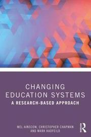 Changing Education Systems by Mel Ainscow