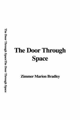 The Door Through Space by Zimmer Marion Bradley image
