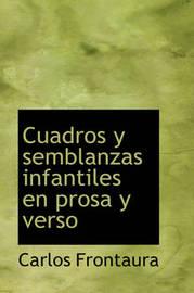 Cuadros y Semblanzas Infantiles En Prosa y Verso by Carlos Frontaura image