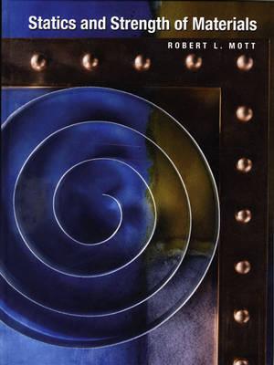 Statics and Strength of Materials by Robert L. Mott image