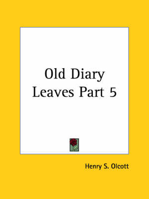 Old Diary Leaves Vol. 5 (1932): v. 5 by Henry S. Olcott image