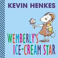 Wemberly's Ice Cream Star by Kevin Henkes image