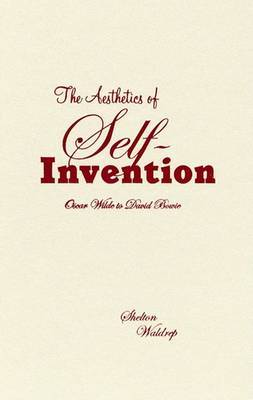 The Aesthetics of Self-invention by Shelton Waldrep image
