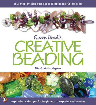 Creative Beading by Nia Hodgson