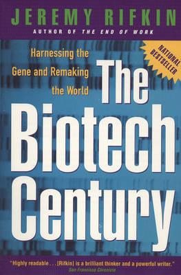 Biotech Century by Jeremy Rifkin image