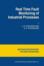 Real Time Fault Monitoring of Industrial Processes by Anastasios D. Pouliezos
