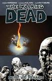 The Walking Dead: v. 9 by Robert Kirkman