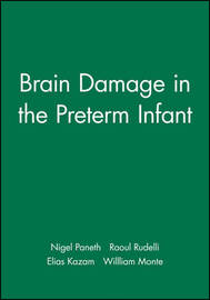 Brain Damage in the Preterm Infant by Nigel Paneth image