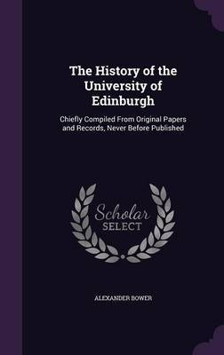 The History of the University of Edinburgh by Alexander Bower image