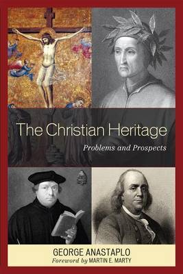 The Christian Heritage by George Anastaplo