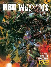 ABC Warriors - The Mek Files 2 by Pat Mills