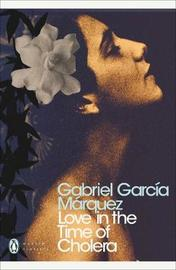 Love in the Time of Cholera by Gabriel Garcia Marquez image