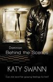 Behind the Scenes by Katy Swann