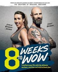 8 Weeks To Wow by Chief Brabon