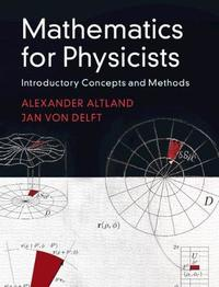 Mathematics for Physicists by Alexander Altland