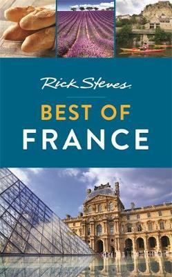Rick Steves Best of France (Third Edition) by Rick Steves