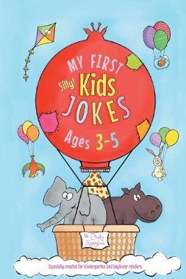 My First Kids Jokes ages 3-5 by Cindy Merrylove