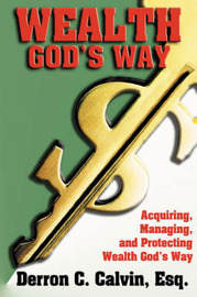 Wealth's God's Way by Derron, Calvin image