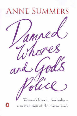 Damned Whores & God's Police by Anne Summers image