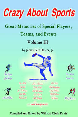 Crazy About Sports by James Earl Hester Jr.