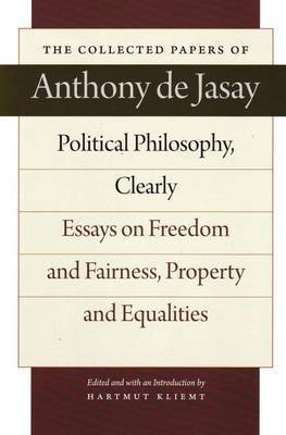 Political Philosophy, Clearly by Anthony De Jasay