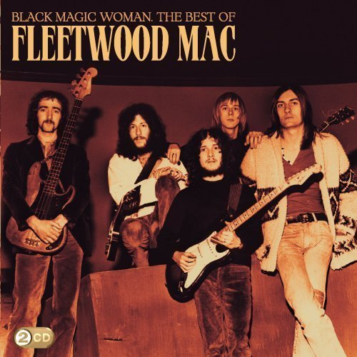 Black Magic Woman - The Best of Fleetwood Mac (2CD) by Fleetwood Mac