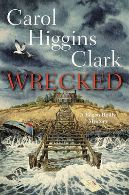 Wrecked by Carol Higgins Clark image