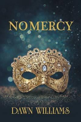 No Mercy by Dawn Williams