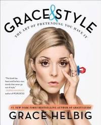 Grace & Style by Grace Helbig