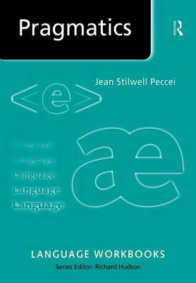 Pragmatics by Jean Stilwell Peccei
