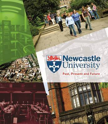 Newcastle University - Past, Present and Future by Norman McCord image