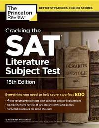 Cracking The Sat Literature Subject Test, 15Th Edition by Princeton Review