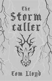 The Stormcaller by Tom Lloyd