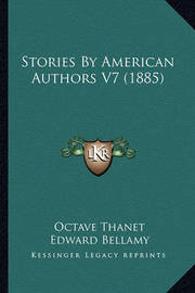 Stories by American Authors V7 (1885) by Edward Bellamy