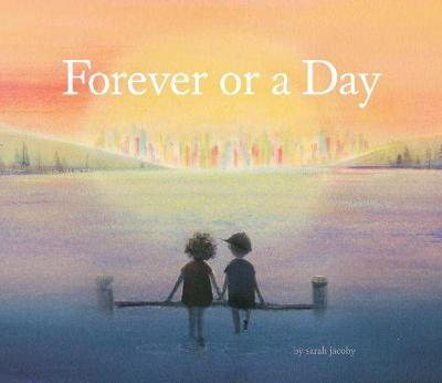 Forever or a Day by Sarah Jacoby image