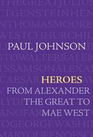 Heroes by Paul Johnson image