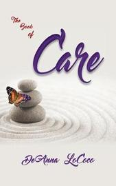 Book of Care by Deanna Lococo
