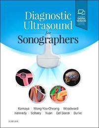 Diagnostic Ultrasound for Sonographers by Aya Kamaya