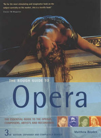 The Rough Guide to Opera by Matthew Boyden image