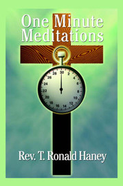 One Minute Meditations by T.Ronald. Haney image